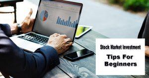 Stock Market Investment Tips For Beginners
